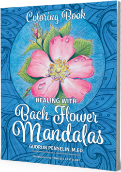 Healing With Bach Flowers Mandalas by Gudrun Penselin, M. ED.